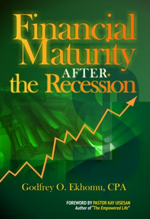 Financial Maturity After The Recession