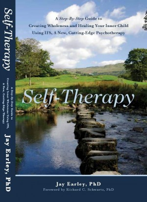 Self-Therapy A Step-By-Step Guide to Creating Wholeness and Healing Your Inner Child Using IFS, A New, Cutting-Edge Psychotherapy by Jay Earley, Ph.D. from Bookbaby in Children category