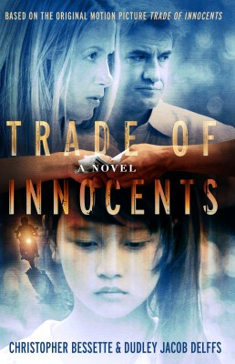 Trade of Innocents Justice Needs a Hero by Christopher Bessette from Bookbaby in General Novel category