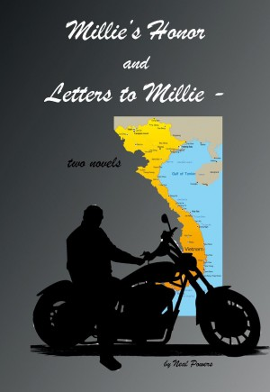 Millie's Honor and Letters to Millie Two Novels by Neal Powers from Bookbaby in Romance category