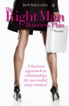 The Right Man Business Plan for Women A Business Approach To Relationships For Successful, Sassy Women by Ron Williams from  in  category