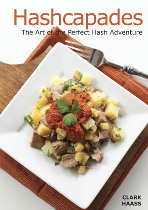 Hashcapades The Art of the Perfect Hash Adventure by Clark Haass from Bookbaby in General Novel category