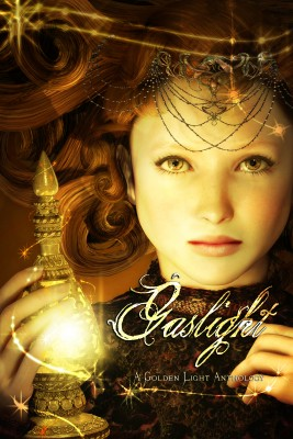 Gaslight A Golden Light Anthology by J.S. Dunn from Bookbaby in General Novel category