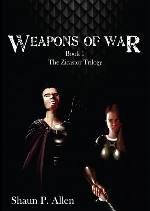Weapons of War - Book 1 of the Zicastor Trilogy by Shaun Allen from Bookbaby in General Novel category