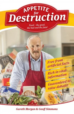 Appetite for Destruction - Food the Good, the Bad and the Fatal by Gareth Morgan from Bookbaby in Family & Health category