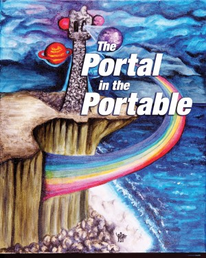 The Portal in the Portable  by Tim McGrenere from Bookbaby in Children category