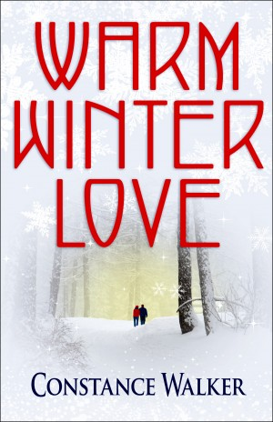 Warm Winter Love by Constance Walker from Bookbaby in Romance category