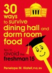 30 Ways to Survive Dining Hall and Dorm Room Food - Tips to Avoid the Freshman 15 - text