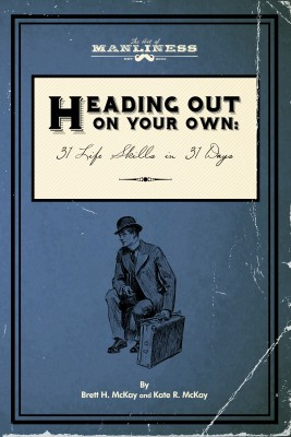 Heading Out On Your Own by Kate McKay from Bookbaby in Business & Management category