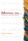 Moving On - Pathways to Personal Growth - A Practical Guide to Using Meditation for Healing by Margaret Pinkerton from  in  category