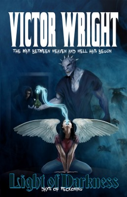 Light of Darkness - Days of Reckoning by Victor Wright from Bookbaby in General Novel category