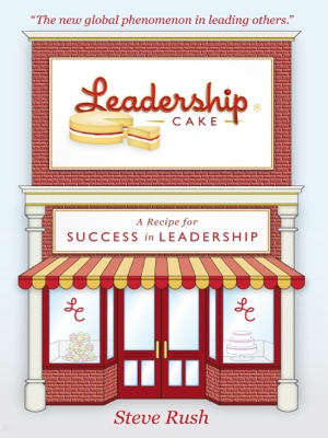 Leadership Cake - A Recipe For Success In Leadership by Marc Scheffel from Bookbaby in Finance & Investments category