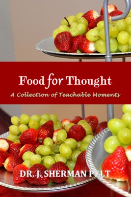 Food for Thought by Dr. J. Sherman Pelt from Bookbaby in Religion category