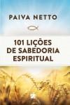 101 lições de Sabedoria Espiritual