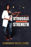 Turning Struggle Into Strength - text