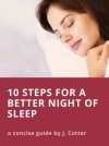 Ten Steps to Better Sleep (and Tips for Insomnia) - A Concise Guide - text