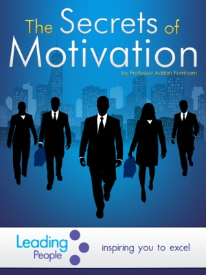 The Secrets of Motivation by Adrian Furnham from Bookbaby in Finance & Investments category