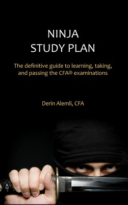Ninja Study Plan - The Definitive Guide to Learning, Taking, and Passing the CFA® Examinations by Derin Alemli, CFA from Bookbaby in Finance & Investments category