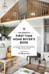 The Essential First-Time Home Buyer's Book - text