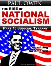 The Rise of National Socialism Part 1: Judicial Tyranny  by Paul Owen from  in  category