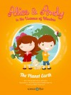 Alice & Andy in the Universe of Wonders The Planet Earth by Barrosa & Pullen from  in  category