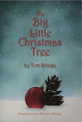 The Big Little Christmas Tree  by Thomas Mulle from Bookbaby in Teen Novel category