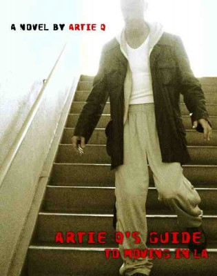 Artie Q's Guide To Moving In LA  by Artie Q from Bookbaby in General Novel category