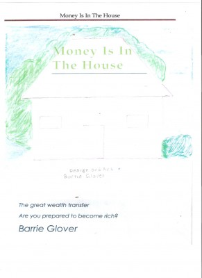 Money Is In The House  by Barrie Glover from Bookbaby in Religion category