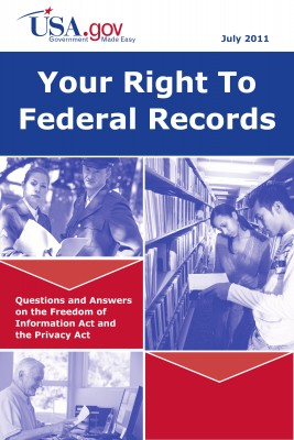 Your Right to Federal Records Questions and Answers on the Freedom of Information Act and the Privacy Act by U.S. Department of Justice; Office of  Management and Budget; U.S. General Services Administration from Bookbaby in Law category