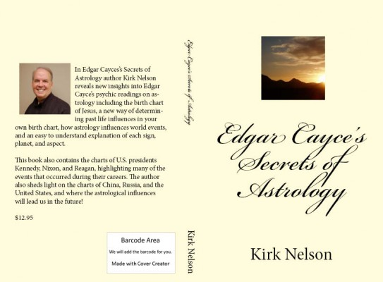 Edgar Cayce's Secrets of Astrology  by Kirk Nelson from Bookbaby in Religion category