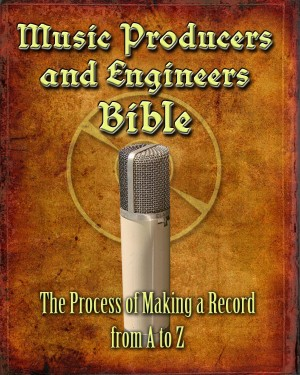Music Producers and Engineers Bible The Process of Making a Record Vol. 2: Studio Techniques by John D. Thomas from Bookbaby in General Academics category