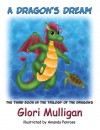A Dragon's Dream Book Three of The Trilogy of the Dragons by Glori Mulligan from  in  category