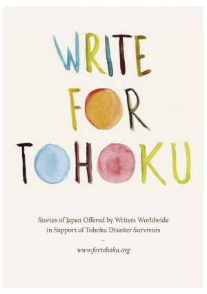 Write For Tohoku Stories of Japan Offered by Writers Worldwide in Support of Tohoku Disaster Survivors by Write For Tohoku Project from Bookbaby in Travel category