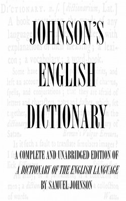 Dictionary of the English Language (Complete and Unabridged)  by Samuel Johnson from Bookbaby in General Novel category