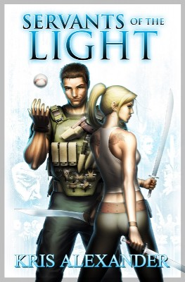 Servants of the Light  by Kris Alexander from Bookbaby in General Novel category