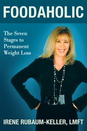Foodaholic The Seven Stages to Permanent Weight Loss by Irene Rubaum-Keller from Bookbaby in Lifestyle category