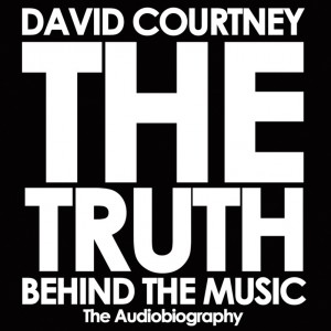 THE TRUTH BEHIND THE MUSIC The Autobiography by David Courtney from Bookbaby in General Academics category
