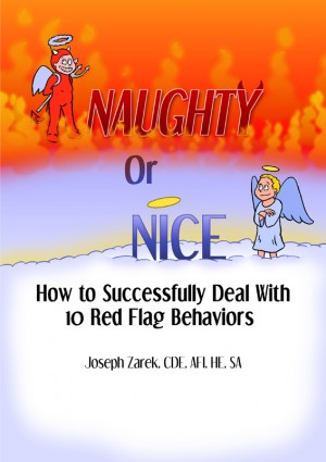Naughty or Nice - Whose List Are you On? How to Successfully Deal With 10 Red Flag Behavors
