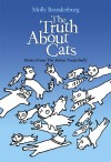 The Truth About Cats Notes From The Feline Underbelly - text