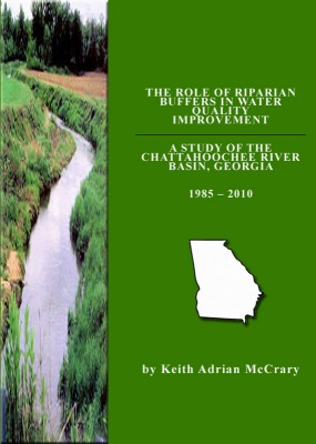 The Role of Riparian Buffers in Water Quality Improvement A Study of the Chattahoochee River Basin 1985-2010