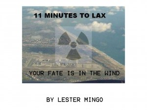 11 Minutes to LAX Your Fate Is In The Wind by Lester Mingo from Bookbaby in General Novel category