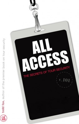 All Access: The Secrets of Tour Security  by Todd Fox from Bookbaby in General Novel category