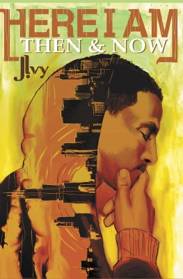 Here I Am: Then & Now  by J. Ivy from Bookbaby in General Novel category