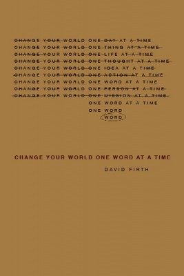 Change Your World, One Word at a Time  by David Firth from Bookbaby in Lifestyle category