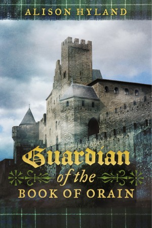 Guardian of the Book of Orain  by Alison Hyland from Bookbaby in Teen Novel category