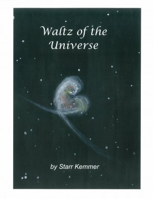 Waltz of the Universe  by Starr Kemmer from Bookbaby in General Novel category