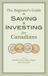 The Beginner's Guide to Saving & Investing for Canadians Written By Canada's Foremost Finance Bloggers And Online Experts by Krystal Yee from  in  category