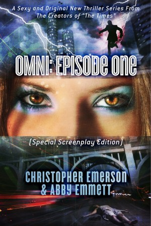 OMNI: Episode One (Special Screenplay Edition) A Sexy and Original New Thriller Series From The Creators Of 'The Times' by Christopher Emerson from Bookbaby in General Novel category