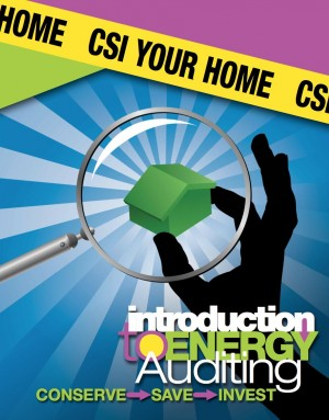 CSI Your Home Introduction to Energy Auditing by Amy K. Rude from Bookbaby in Home Deco category