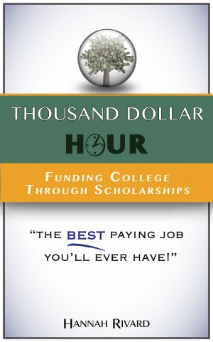 Thousand Dollar Hour Funding College Through Scholarships
